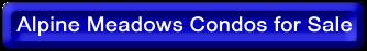 Alpine Meadows Condos for Sale