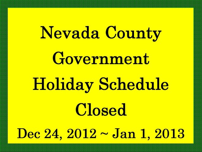 Nevada County Holiday Schedule - December 2012